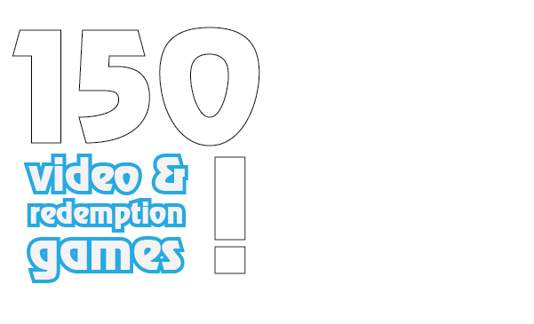 150 video and redemption games